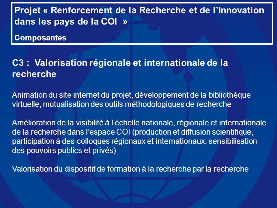C3 : Valorisation régionale et internationale de la recherche