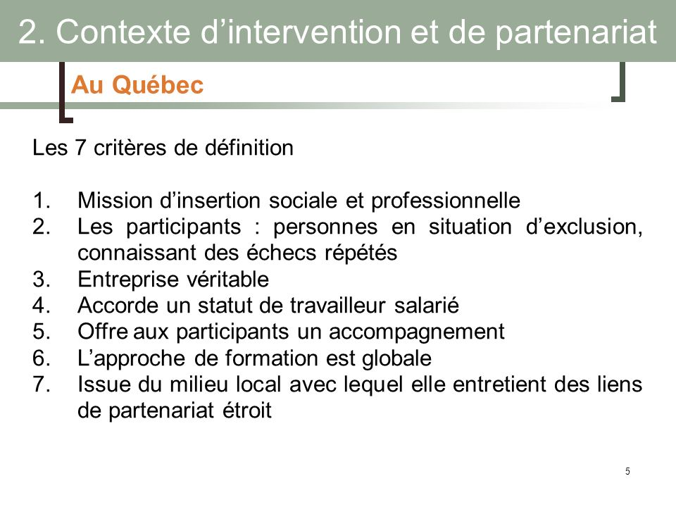 2. Contexte d'intervention et de partenariat