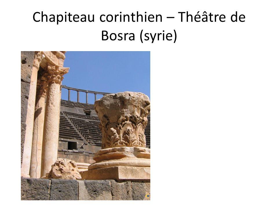 Chapiteau corinthien – Théâtre de Bosra (syrie)