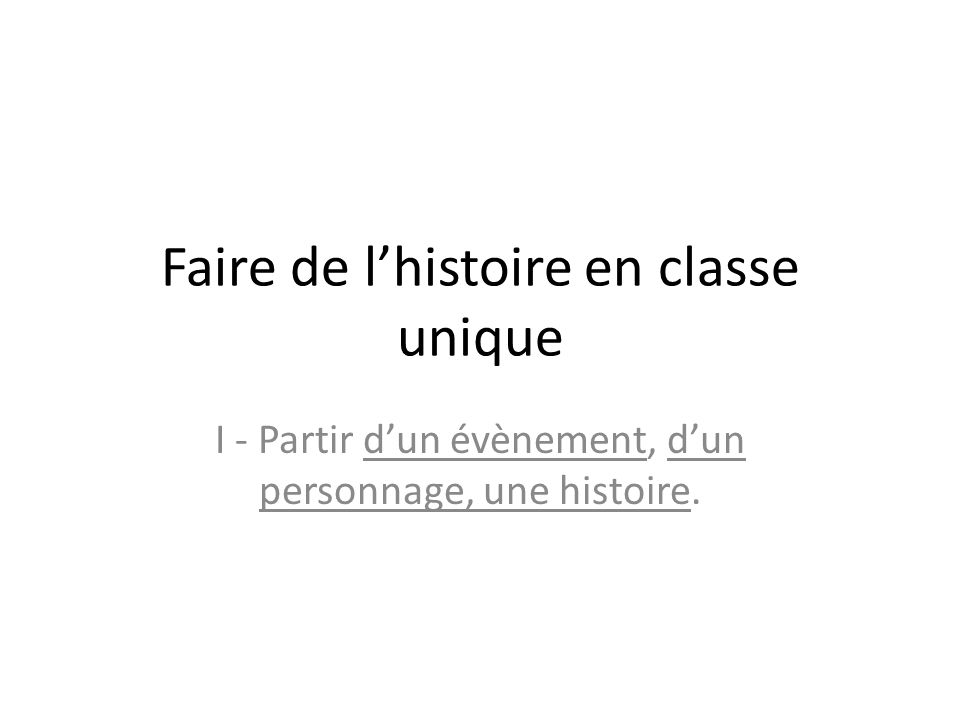 Faire de l'histoire en classe unique