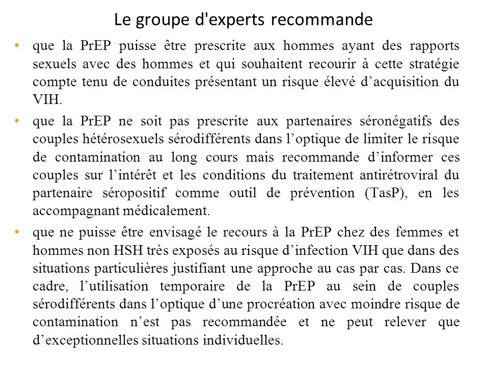 Le groupe d experts recommande