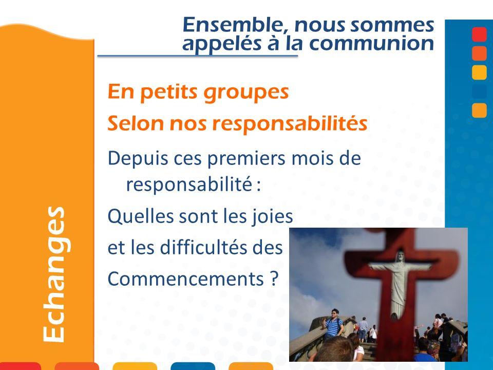 En petits groupes Selon nos responsabilités