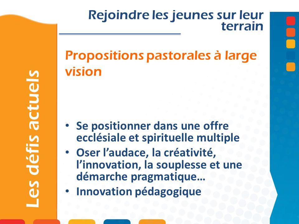Propositions pastorales à large vision