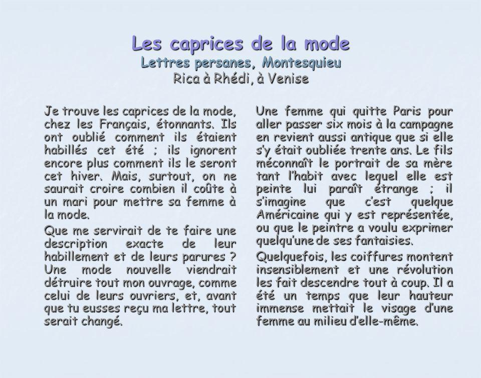Les caprices de la mode Lettres persanes, Montesquieu Rica à Rhédi, à Venise
