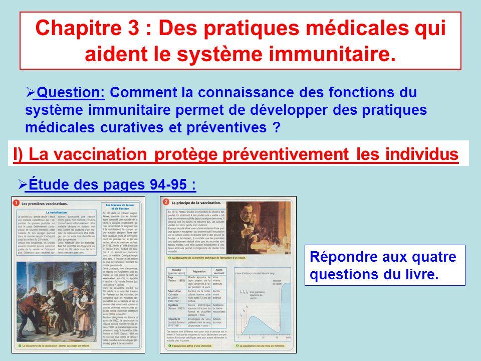 Chapitre 3 : Des pratiques médicales qui aident le système immunitaire.
