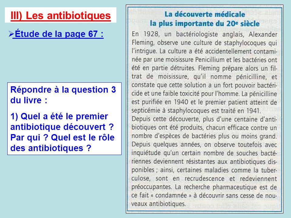III) Les antibiotiques