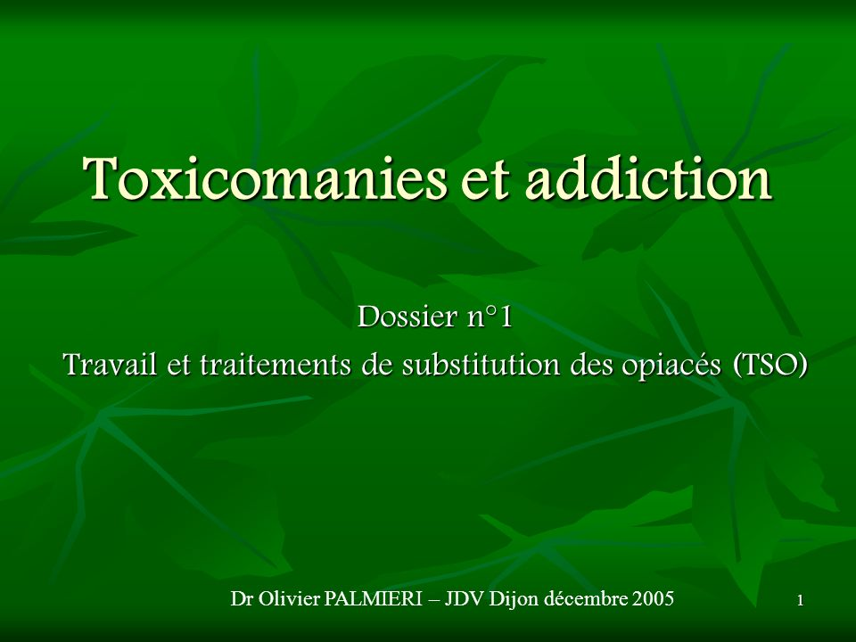 Toxicomanies et addiction