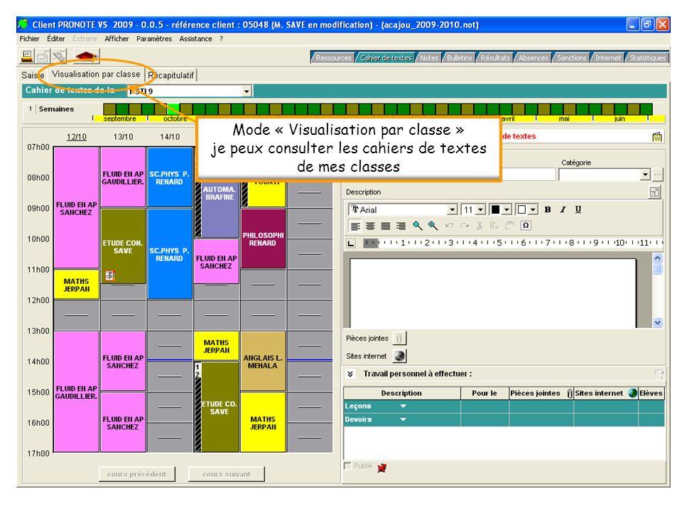 Mode « Visualisation par classe » je peux consulter les cahiers de textes de mes classes