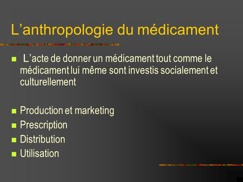 L'anthropologie du médicament
