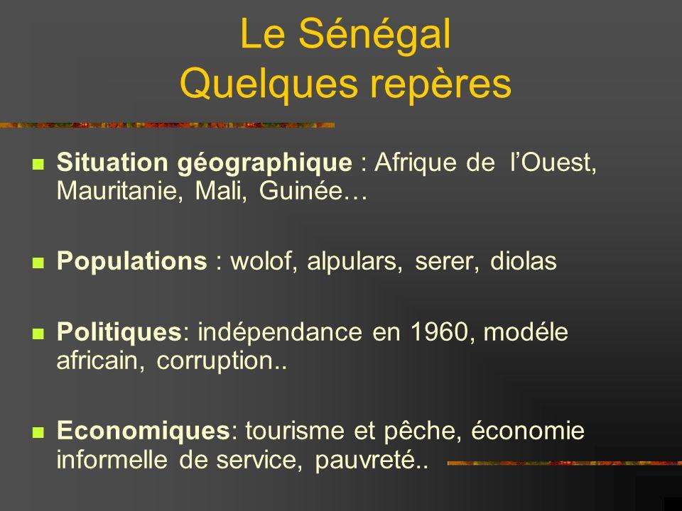 Le Sénégal Quelques repères
