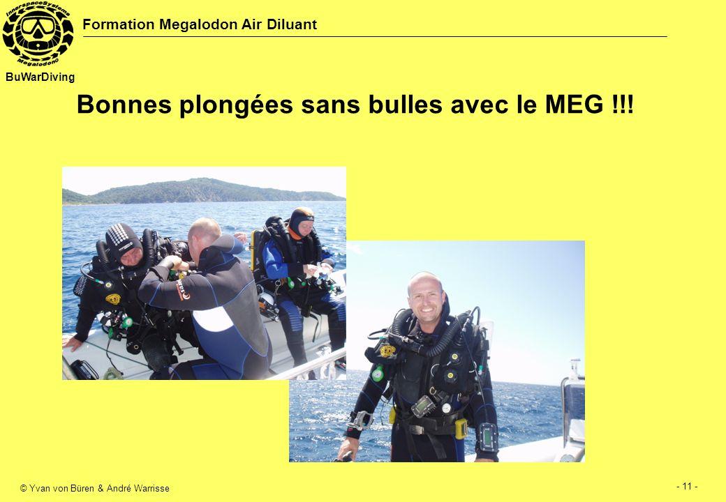 Bonnes plongées sans bulles avec le MEG !!!