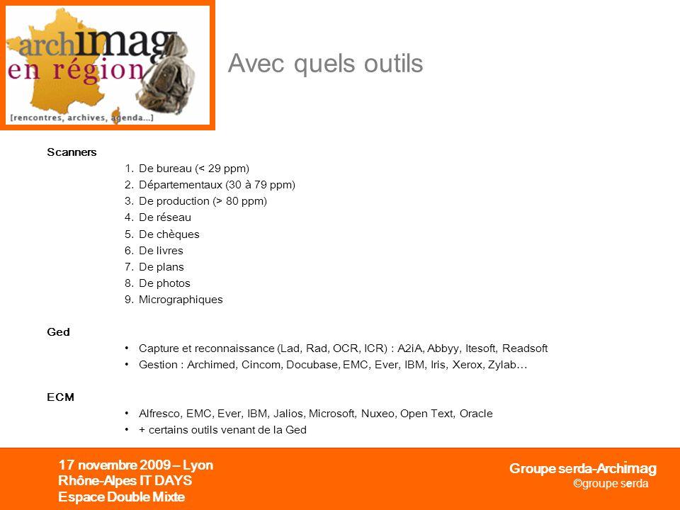 Avec quels outils 17 novembre 2009 – Lyon Rhône-Alpes IT DAYS