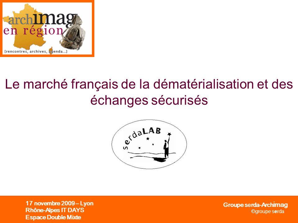 Le marché français de la dématérialisation et des échanges sécurisés