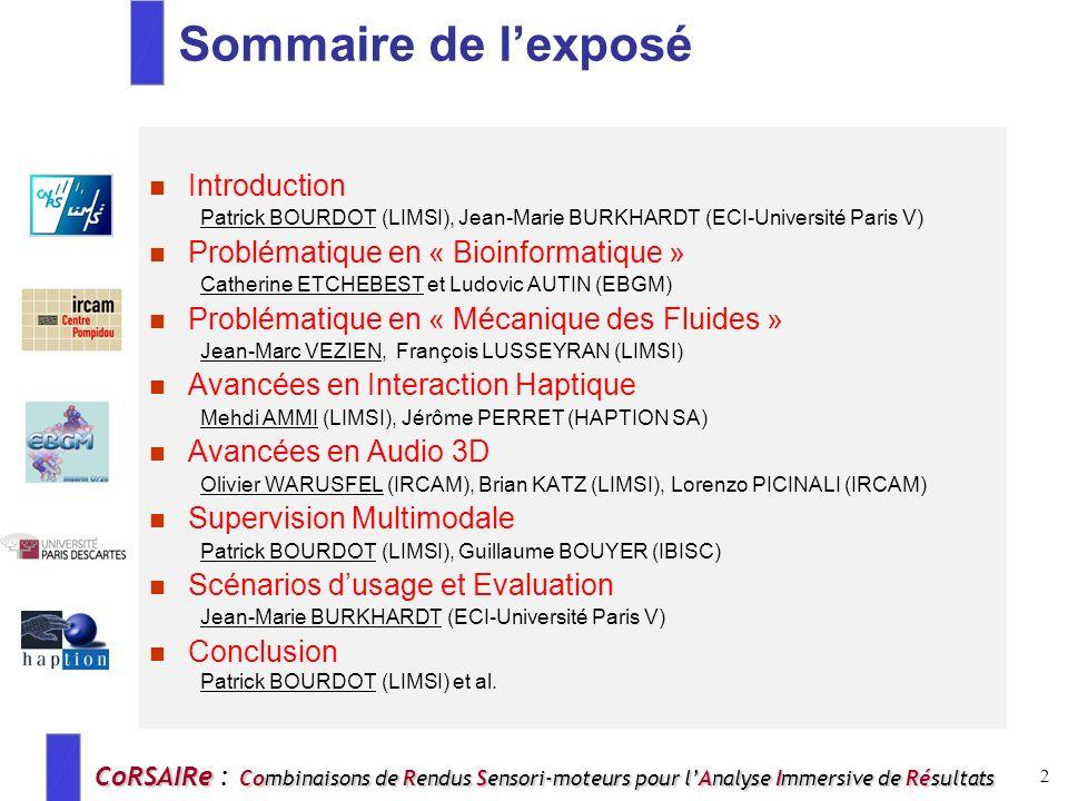 Sommaire de l'exposé Introduction Problématique en « Bioinformatique »