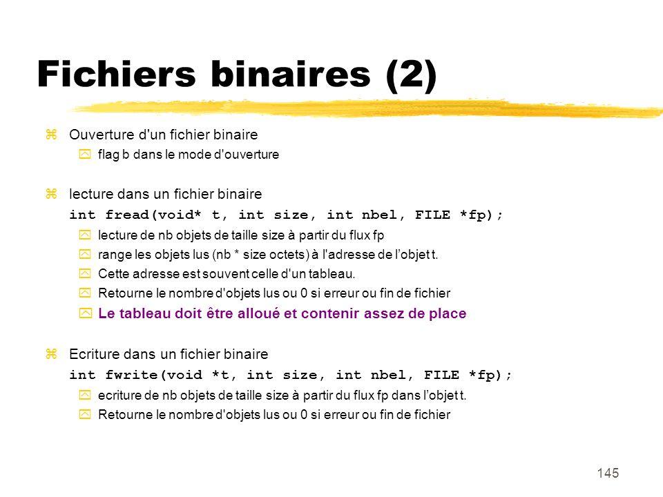 Fichiers binaires (2) Ouverture d un fichier binaire