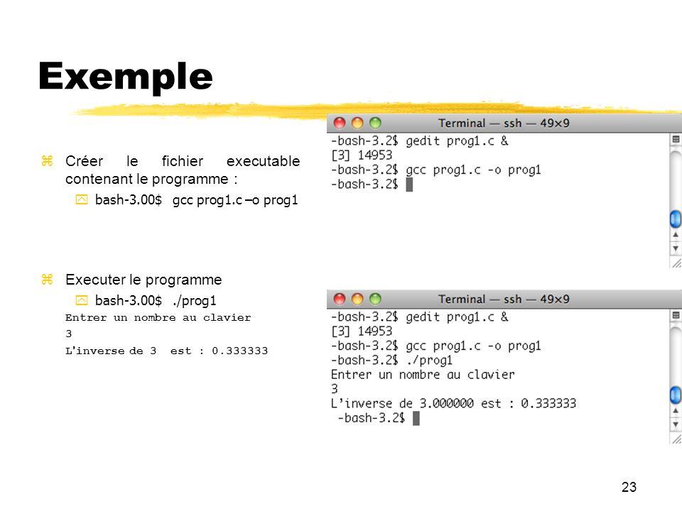 Exemple 23 Créer le fichier executable contenant le programme :