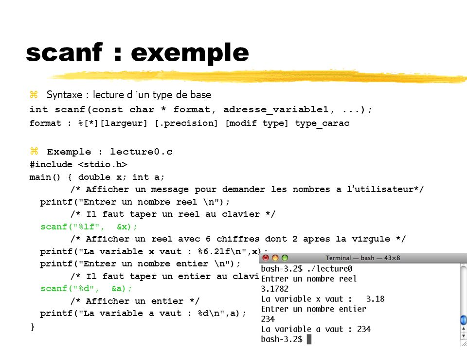scanf : exemple Syntaxe : lecture d 'un type de base