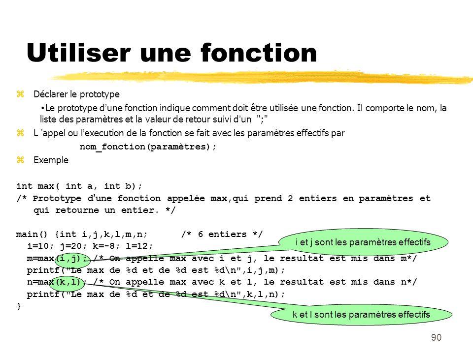 Utiliser une fonction Déclarer le prototype