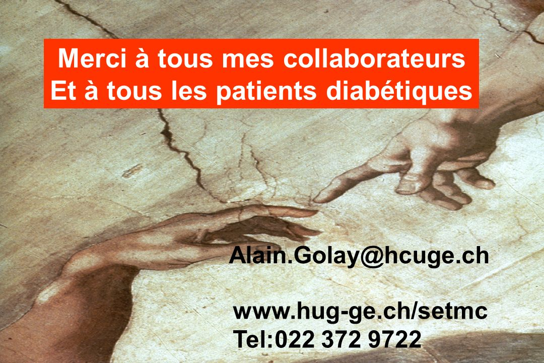 Merci à tous mes collaborateurs Et à tous les patients diabétiques