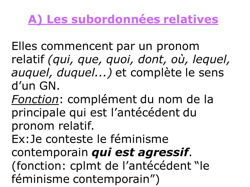 A) Les subordonnées relatives