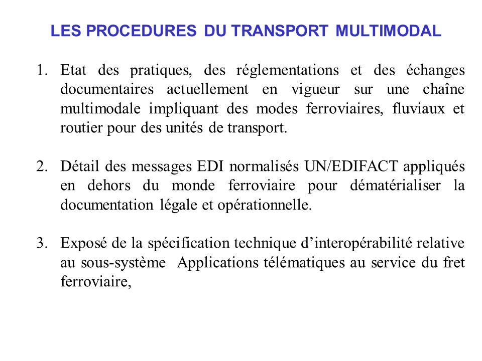 LES PROCEDURES DU TRANSPORT MULTIMODAL