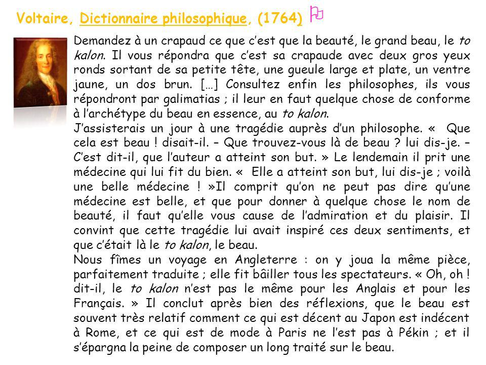  Voltaire, Dictionnaire philosophique, (1764)