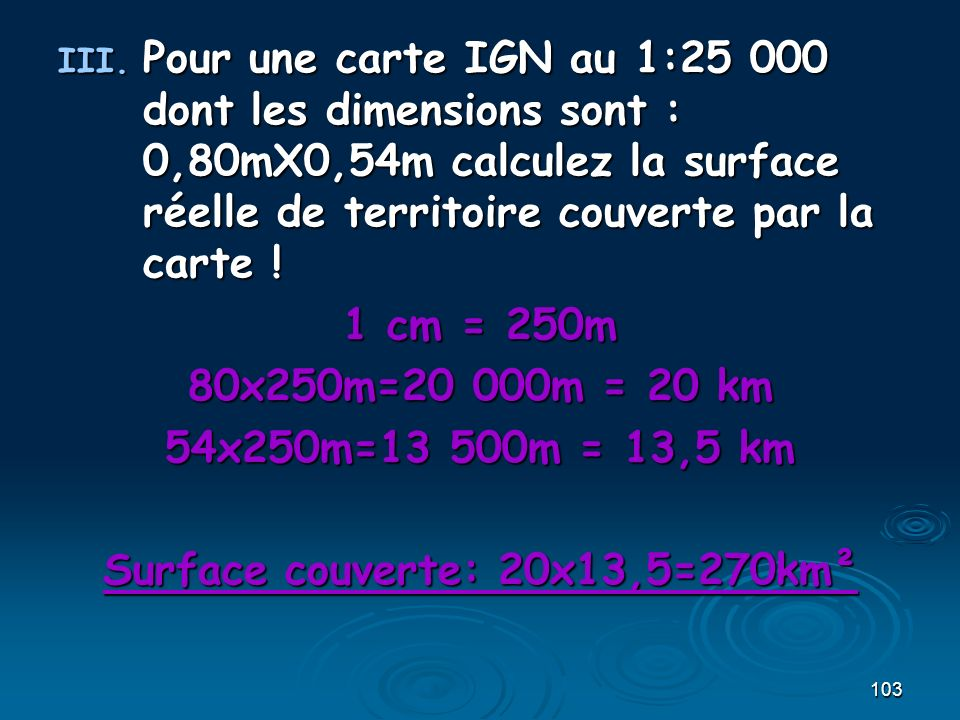 Surface couverte: 20x13,5=270km²