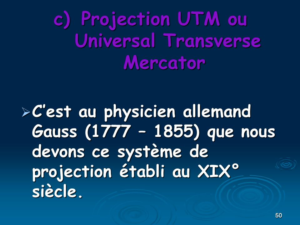 Projection UTM ou Universal Transverse Mercator