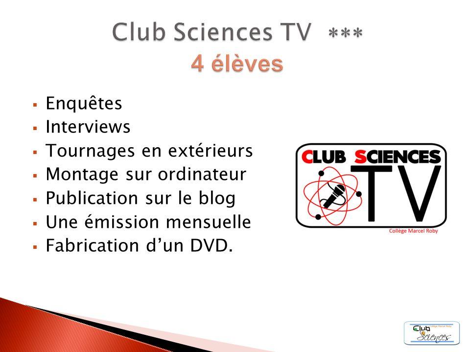 Club Sciences TV *** 4 élèves