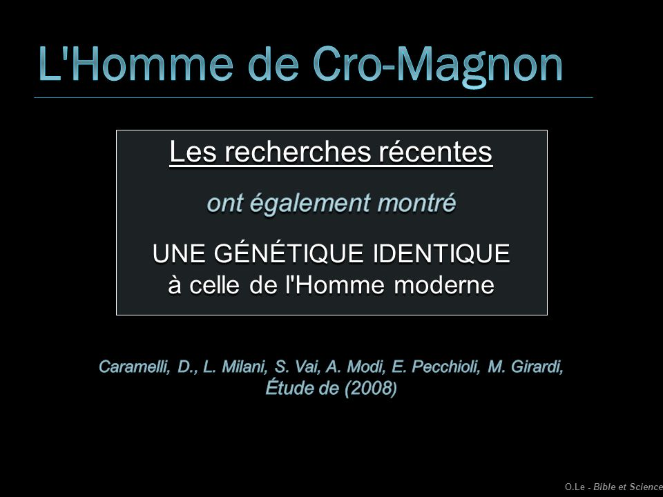 L Homme de Cro-Magnon Les recherches récentes ont également montré