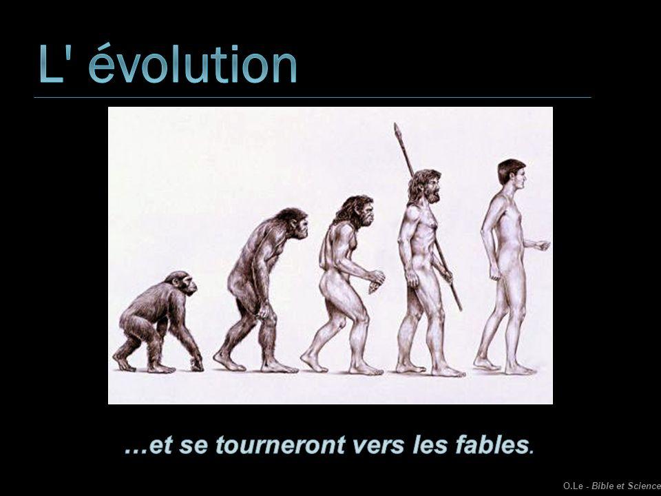 L évolution …et se tourneront vers les fables.
