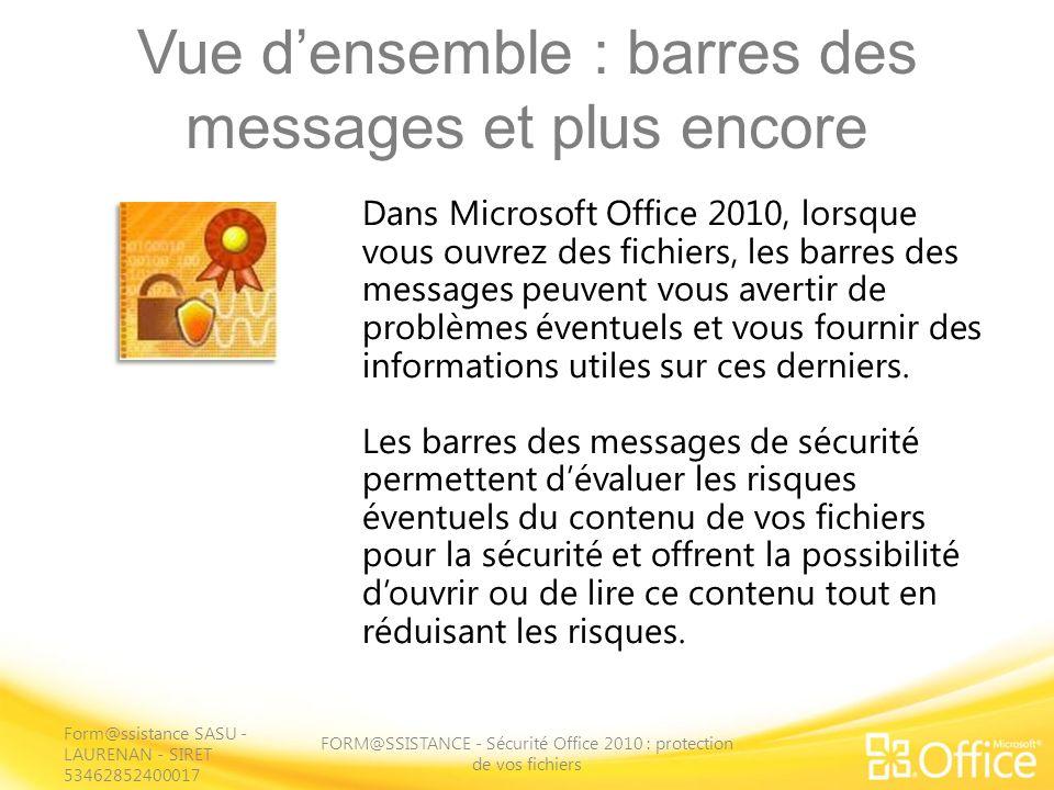 Vue d'ensemble : barres des messages et plus encore