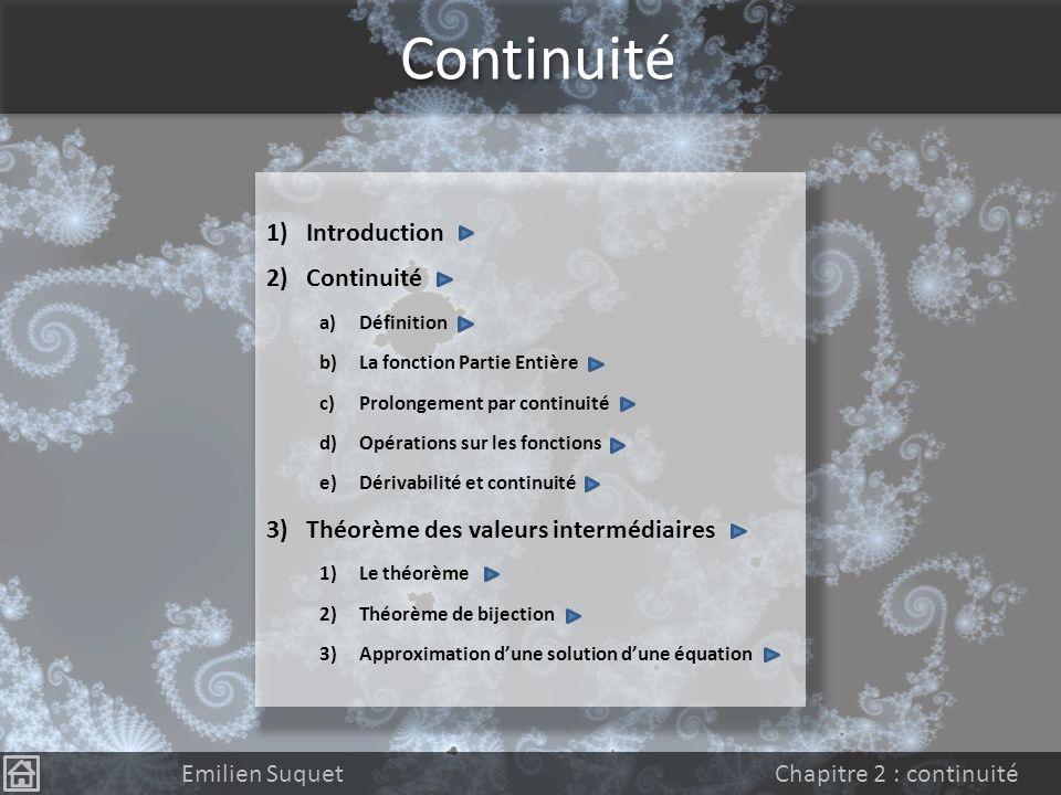 Continuité Introduction Continuité Théorème des valeurs intermédiaires