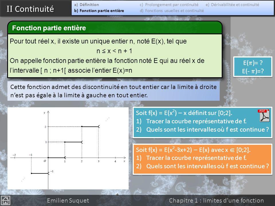 II Continuité Fonction partie entière E()= E(- )=