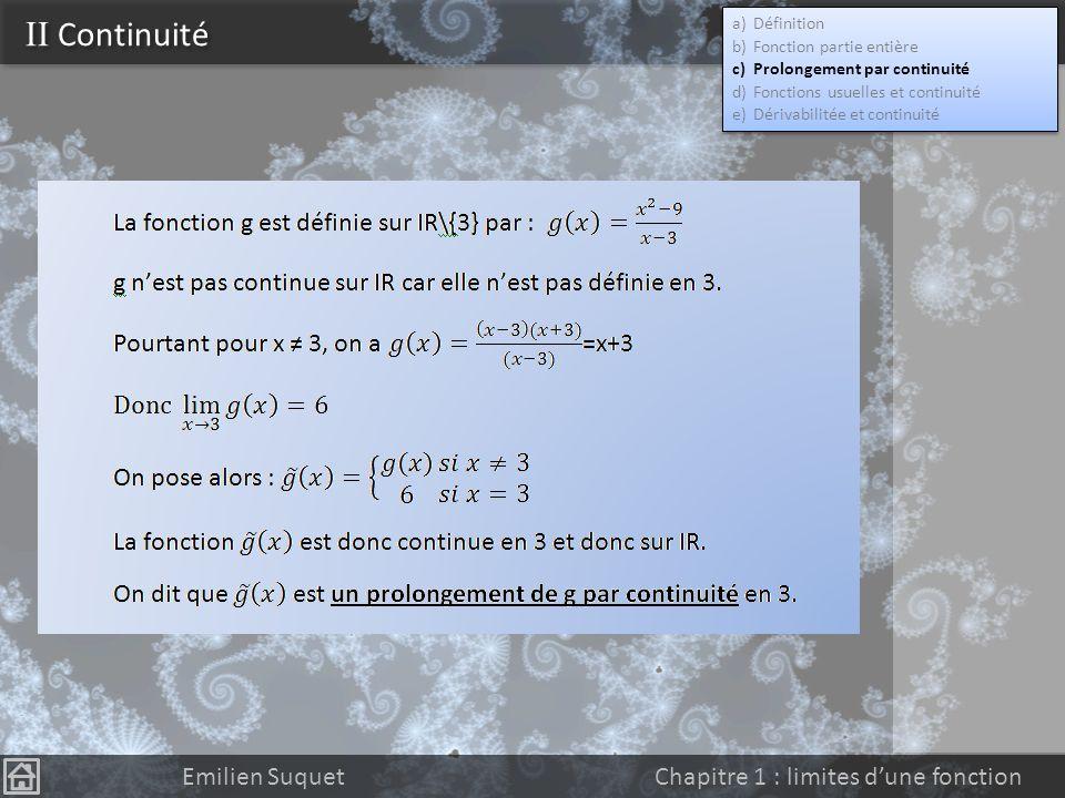II Continuité Emilien Suquet Chapitre 1 : limites d'une fonction