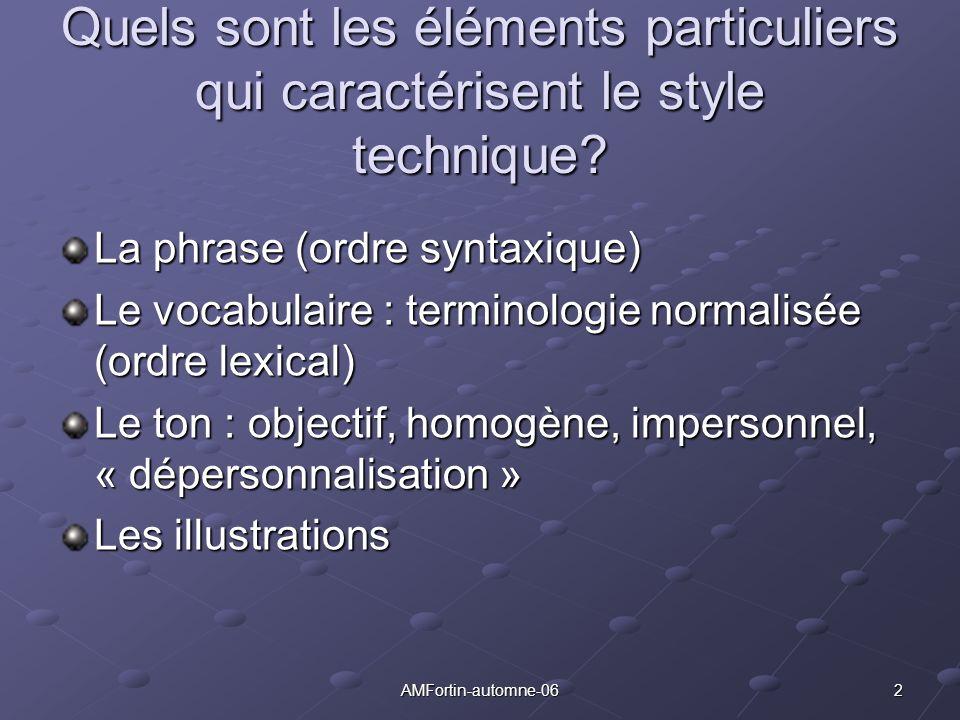 Quels sont les éléments particuliers qui caractérisent le style technique