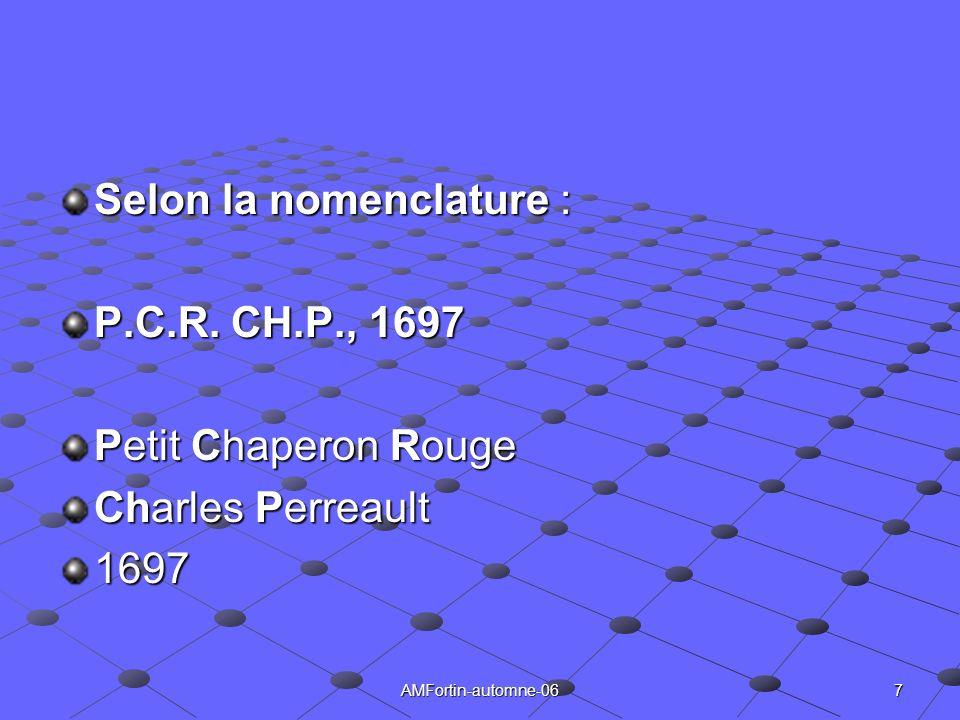 Selon la nomenclature : P.C.R. CH.P., 1697 Petit Chaperon Rouge