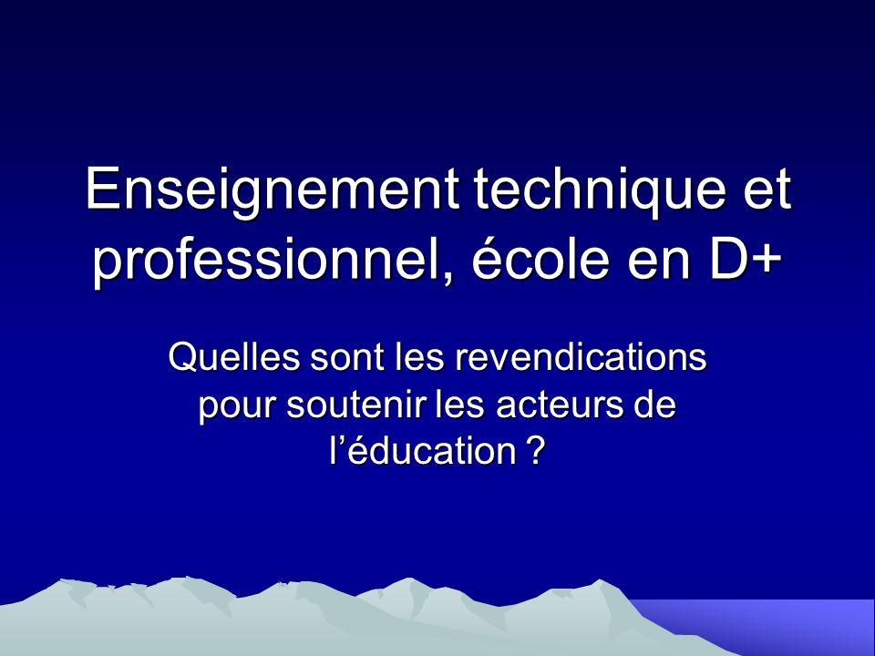 Enseignement technique et professionnel, école en D+