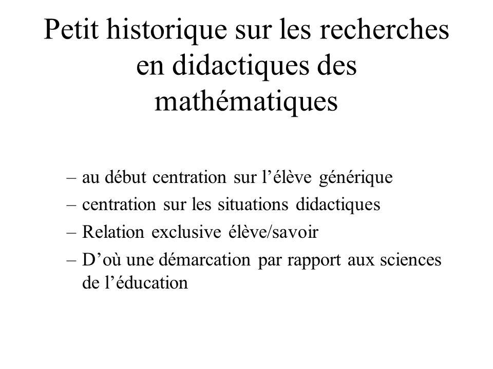Petit historique sur les recherches en didactiques des mathématiques