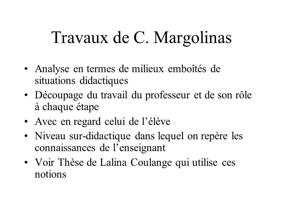 Travaux de C. Margolinas
