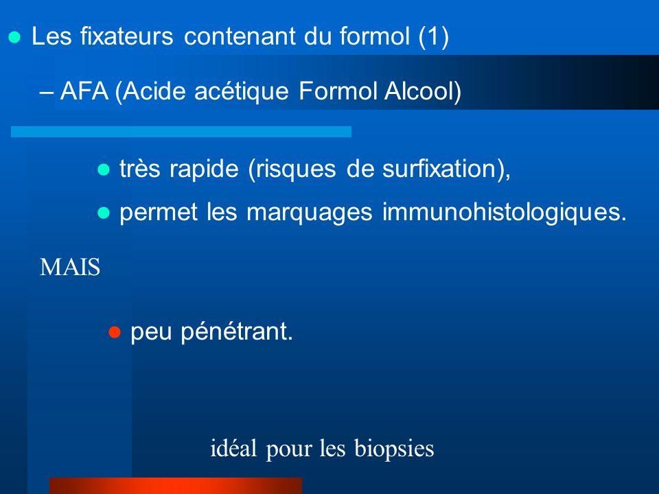 Les fixateurs contenant du formol (1)