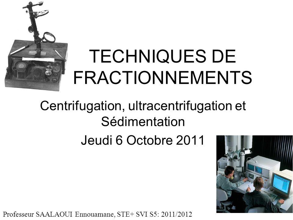 TECHNIQUES DE FRACTIONNEMENTS