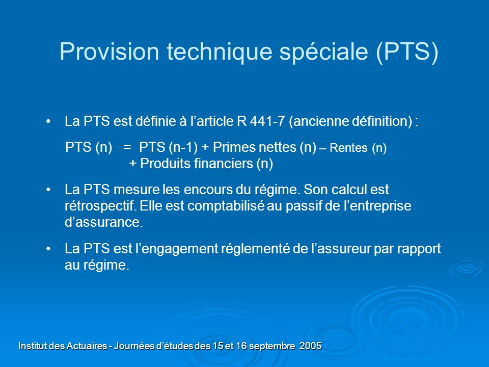 Provision technique spéciale (PTS)