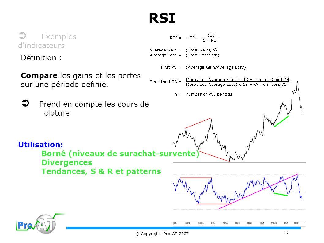RSI  Exemples d indicateurs  Prend en compte les cours de cloture