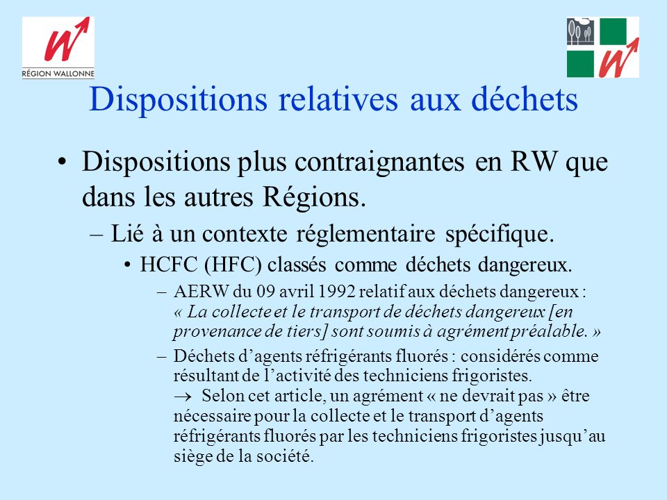 Dispositions relatives aux déchets