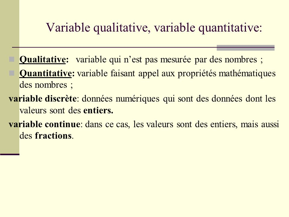 Variable qualitative, variable quantitative: