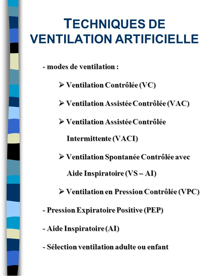 TECHNIQUES DE VENTILATION ARTIFICIELLE