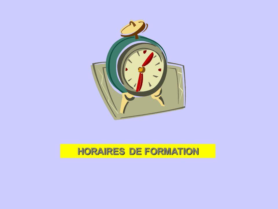 HORAIRES DE FORMATION