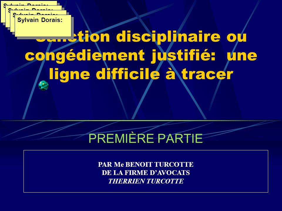 Sylvain Dorais: Sylvain Dorais: Sylvain Dorais: Sanction disciplinaire ou congédiement justifié: une ligne difficile à tracer.