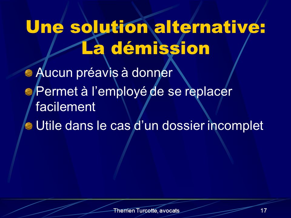 Une solution alternative: La démission